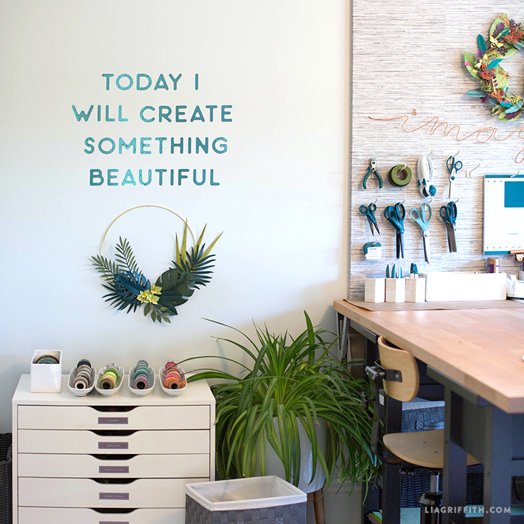 """""""Today I will create something beautiful"""" vinyl decal on wall in craft room"""