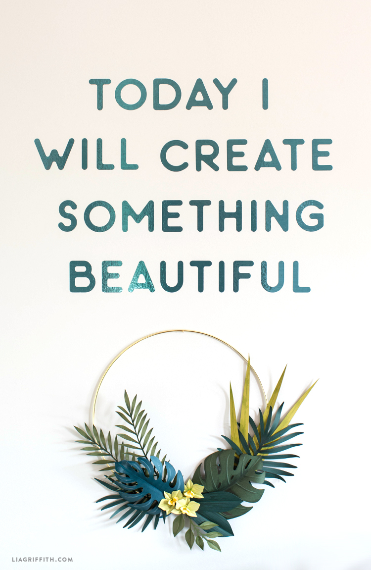 """""""Today I will create something beautiful"""" vinyl wall decal with wreath"""