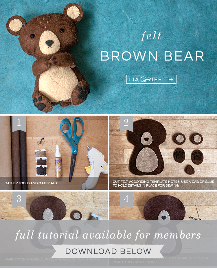 Step by step photo tutorial for felt brown bear stuffie by Lia Griffith