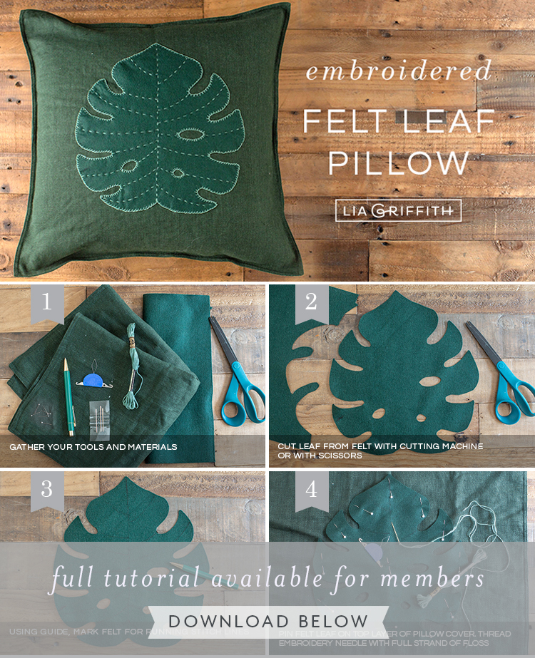 Photo tutorial for embroidered felt monstera leaf pillow by Lia Griffith