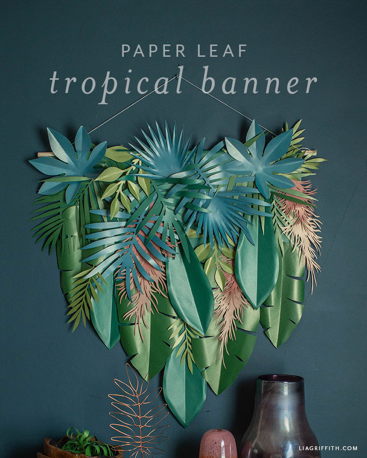 Paper Leaf Tropical Banner Diy Tutorial Lia Griffith Tropical rainforest plants that can be used in the garden to add color, diversity and charm. paper leaf tropical banner diy tutorial
