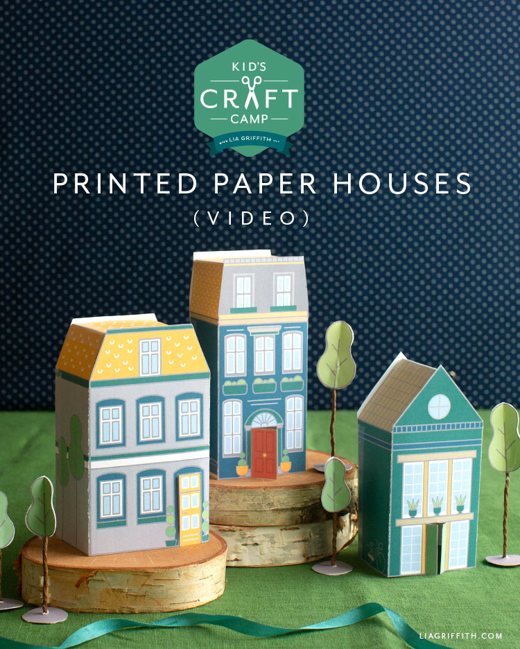 Lia Griffith kid's craft camp printed paper houses