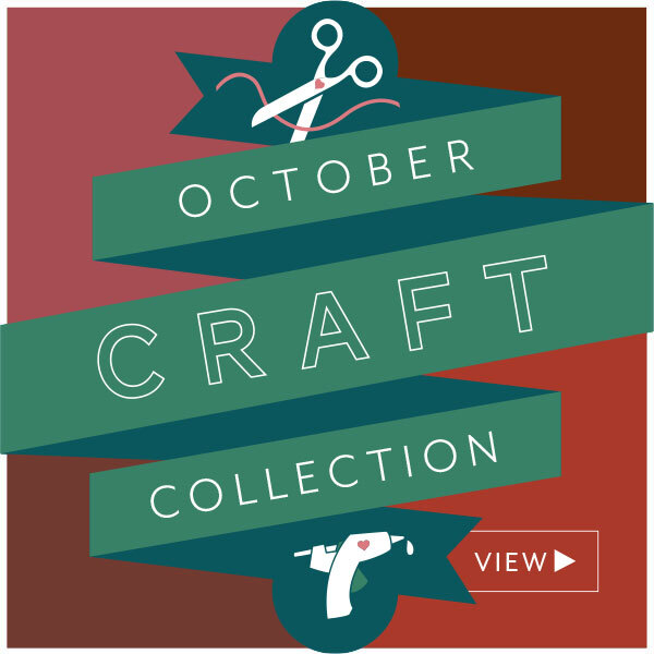 View the October Craft Collection