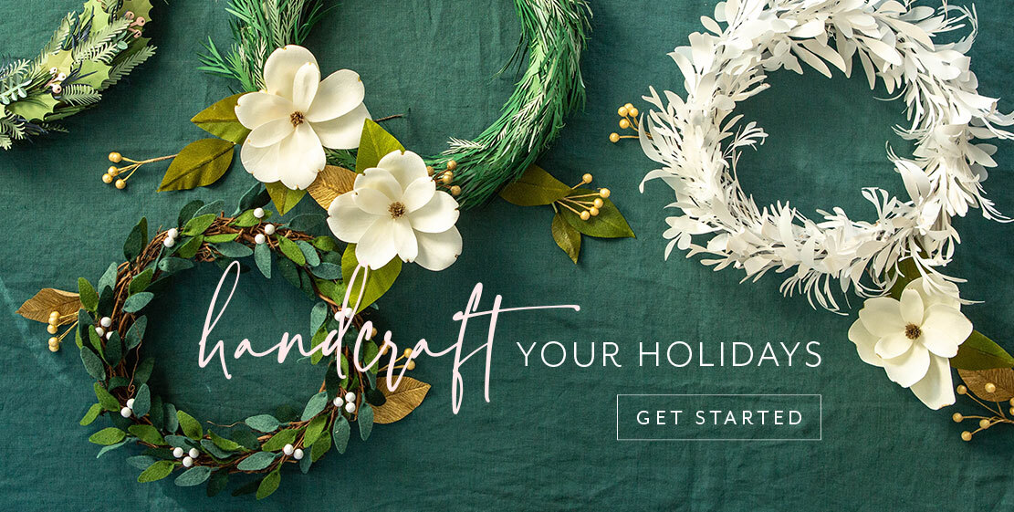 Handcraft your holidays! Get started now.