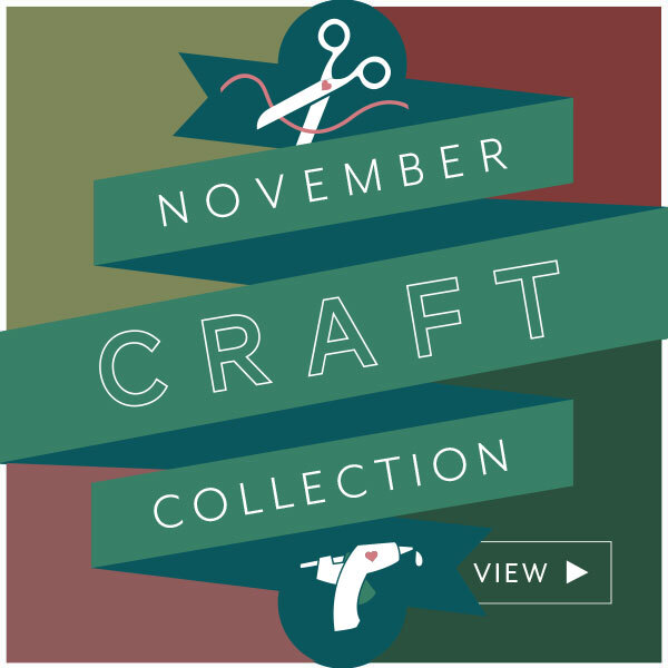View the November 2020 Craft Collection