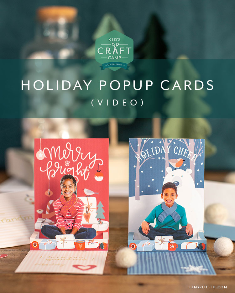 holiday pop up cards for lia griffith kid's craft camp