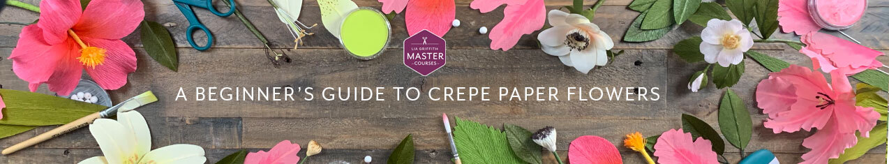 Master Class - A Beginner's Guide to Crepe Paper Flowers