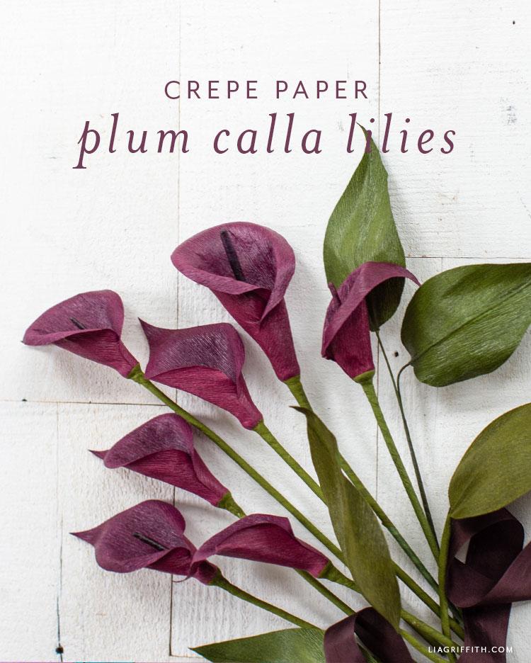 crepe paper plum calla lilies