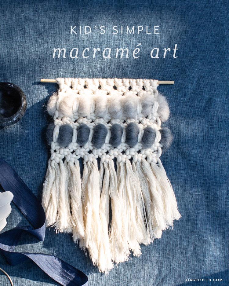 kid's simple macrame art