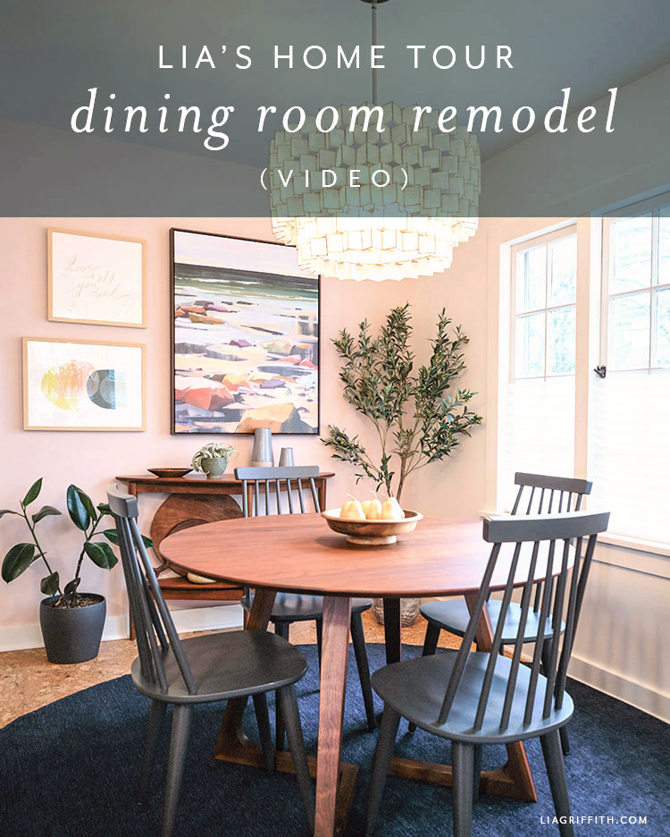 Lia's home tour dining room remodel
