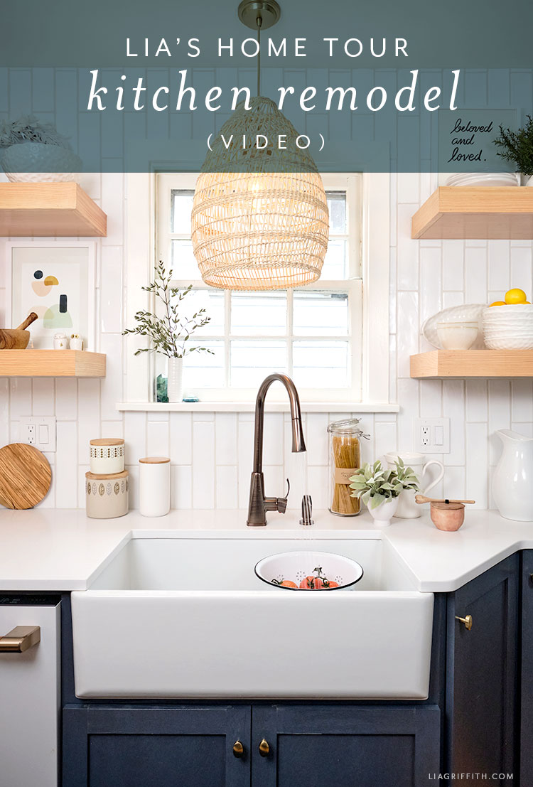 Lia's home tour kitchen remodel