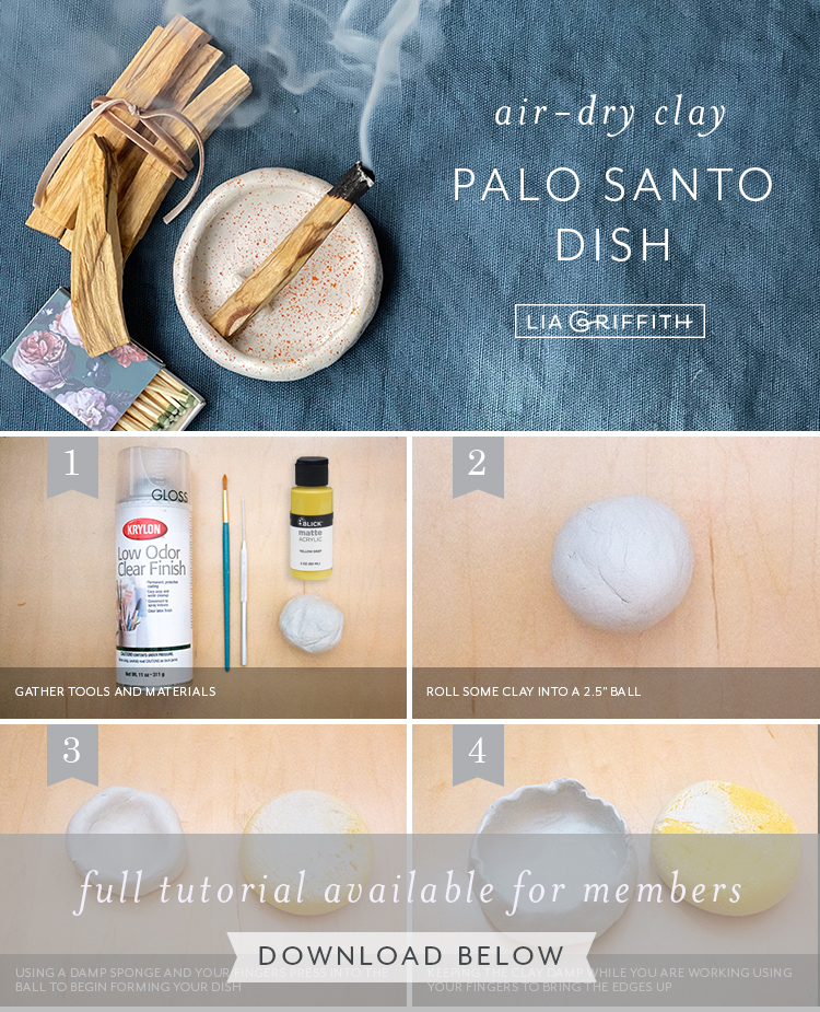 air-dry clay palo santo dish tutorial by Lia Griffith