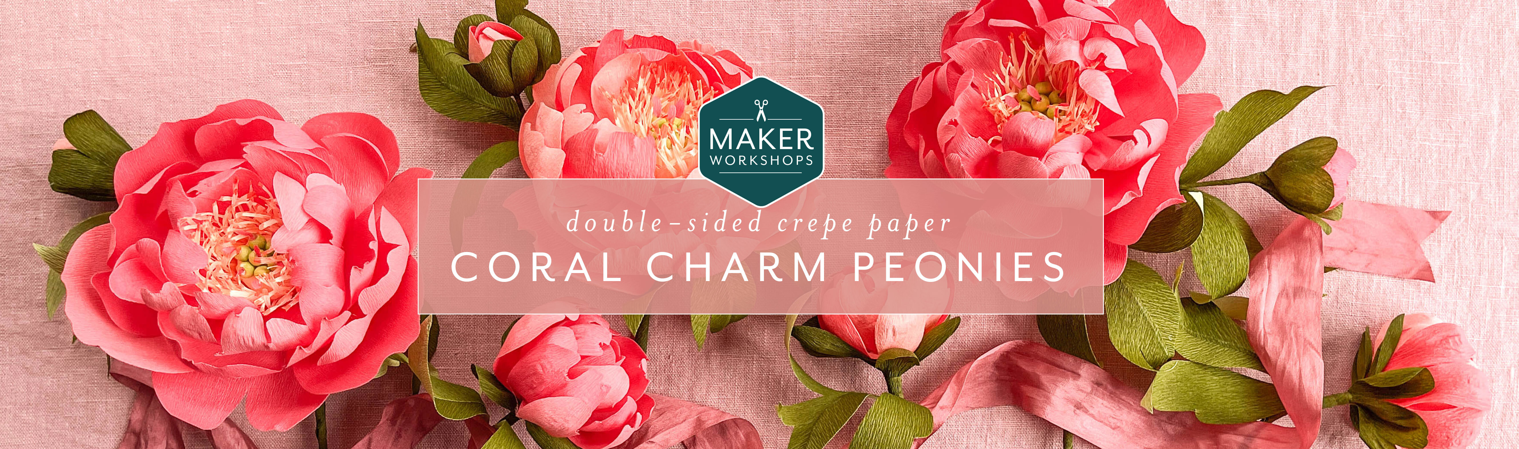 Maker Workshops - Double Sided Crepe Paper Coral Charm Peonies
