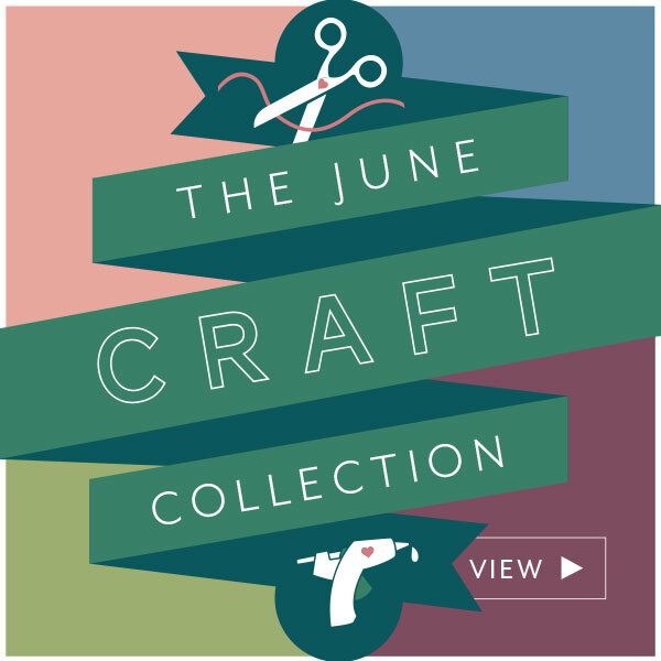 View the June 2021 Craft Collection!