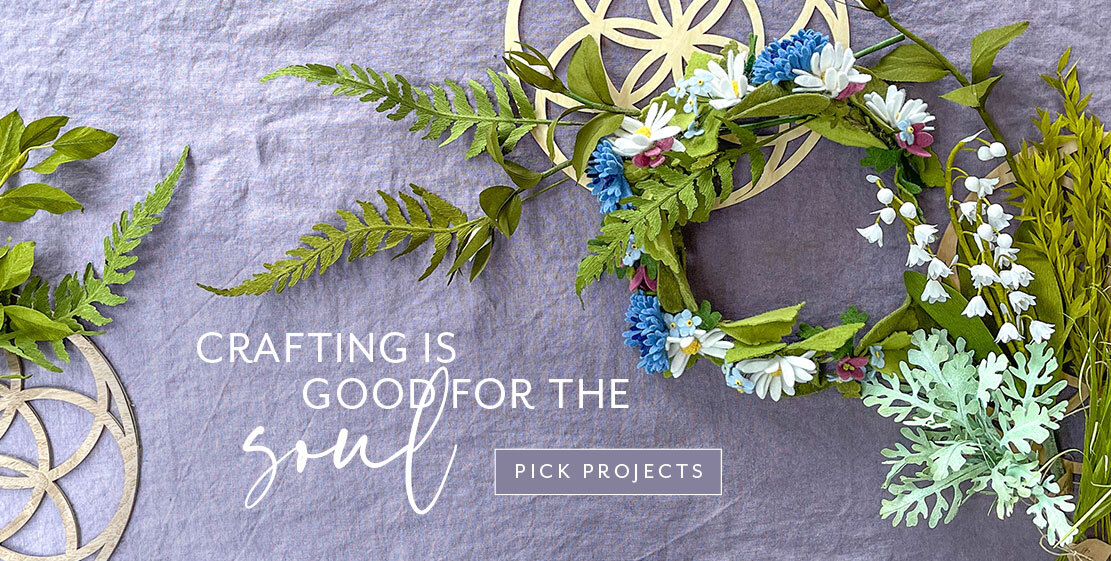 Crafting is good for the soul. Pick projects!