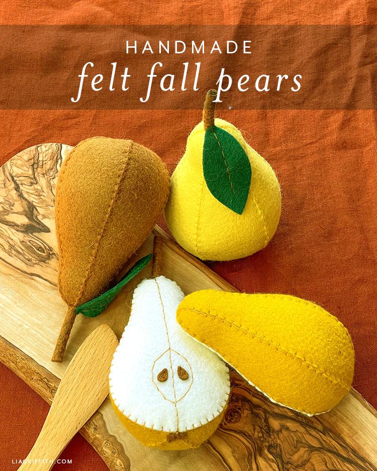 handmade felt fall pears