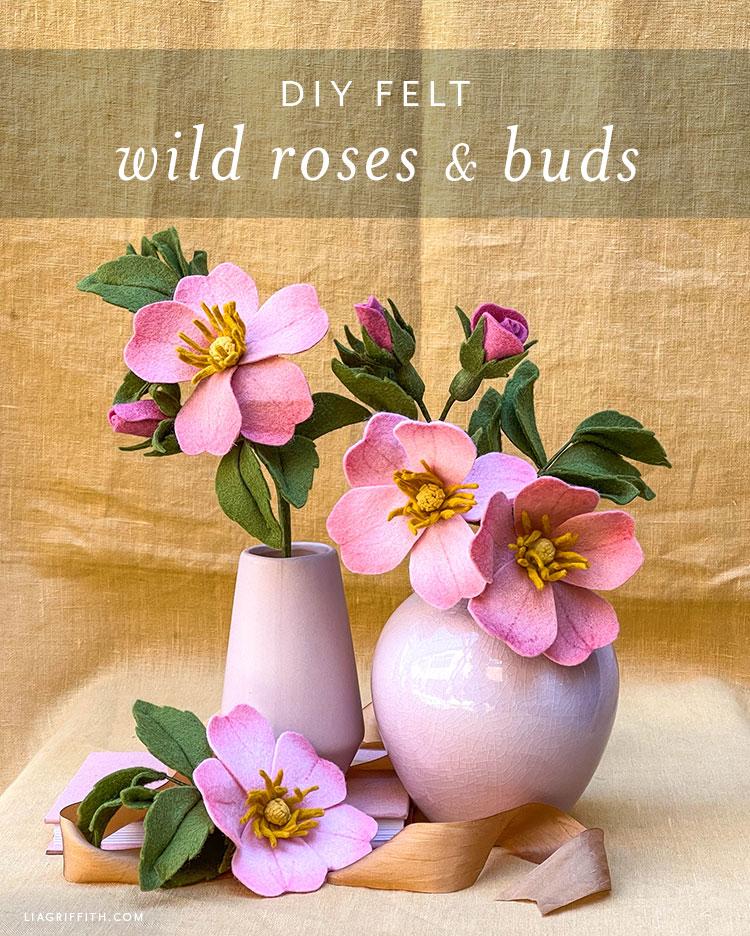 DIY felt wild roses and buds